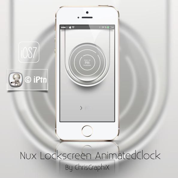 Thème Lockscreen iOS7 * Nux Lockscreen AnimatedClock byChrisGraphiX
